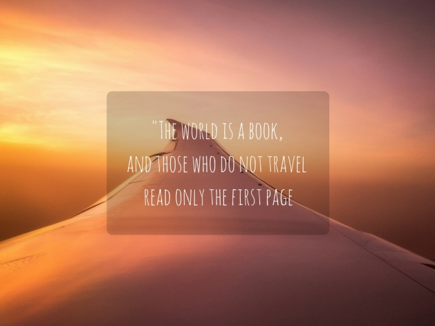 The world is a book, and those who do not travel read only the first page-2